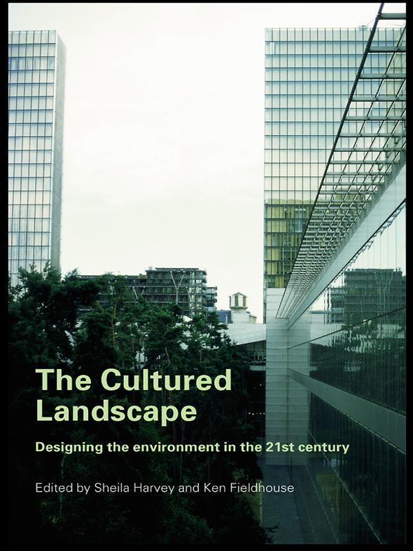 The Cultured Landscape als eBook pdf