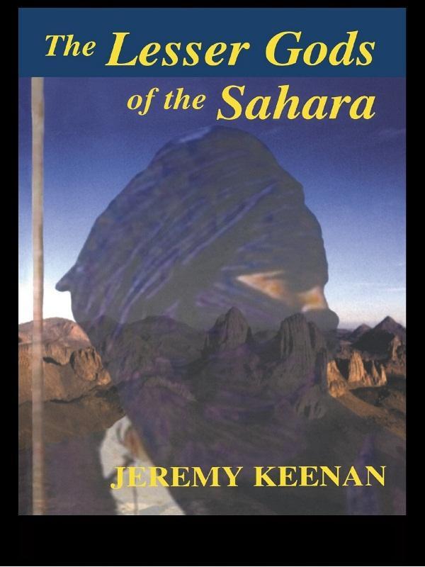 The Lesser Gods of the Sahara als eBook pdf