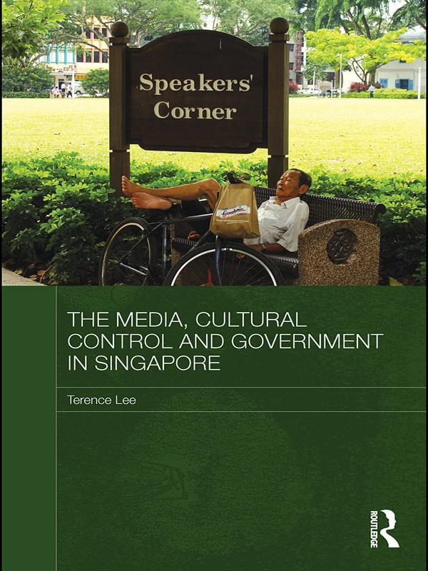 The Media, Cultural Control and Government in Singapore als eBook epub