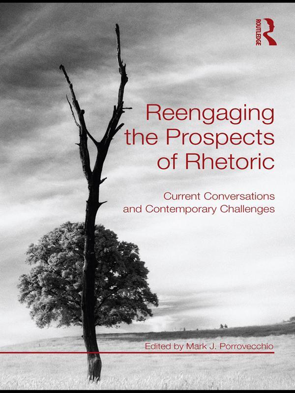 Reengaging the Prospects of Rhetoric als eBook epub