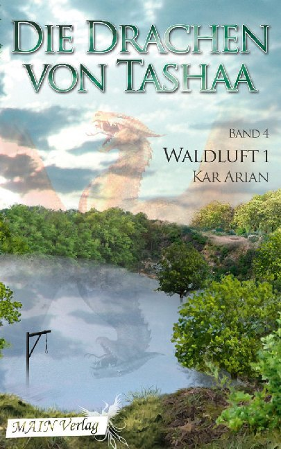 Waldluft. Die Drachen von Tashaa 4.1 als Taschenbuch