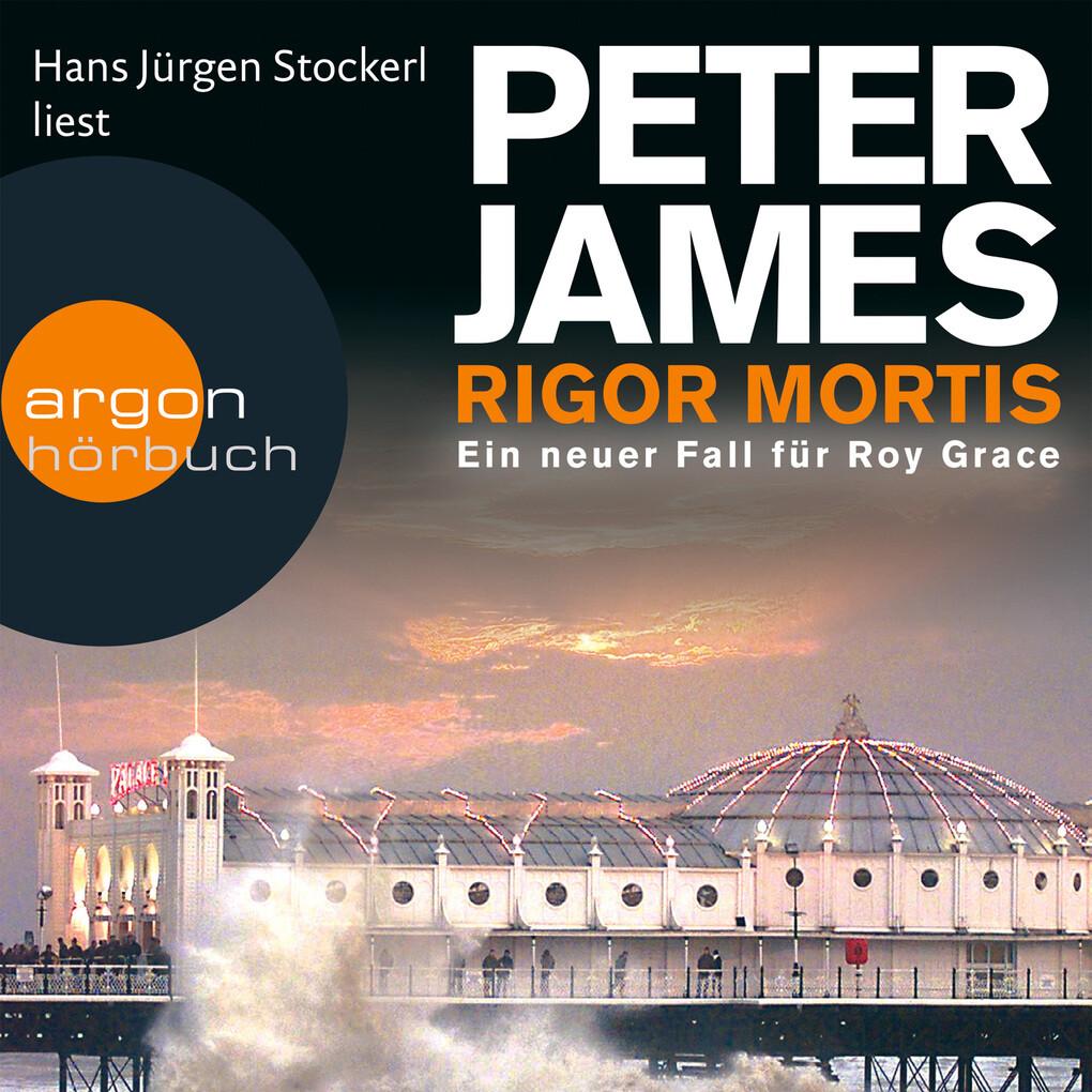 Rigor Mortis - Ein neuer Fall für Roy Grace als Hörbuch Download