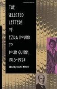 The Selected Letters of Ezra Pound to John Quinn: 1915-1924 als Buch (gebunden)
