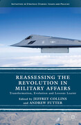 Reassessing the Revolution in Military Affairs