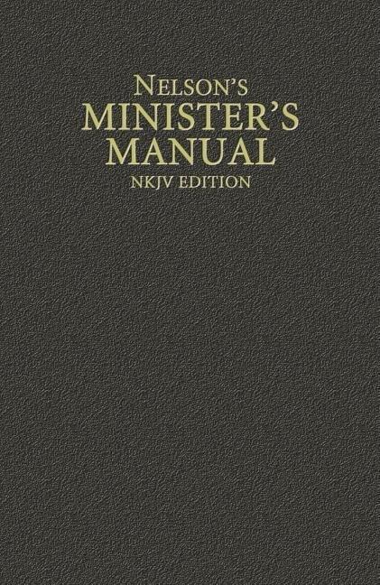 Nelson's Minister's Manual, NKJV Edition als Buch (gebunden)