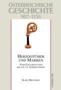 Österreichische Geschichte: Herzogtümer und Marken 907-1156