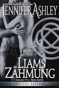 Liams Zähmung (Shifters Unbound)