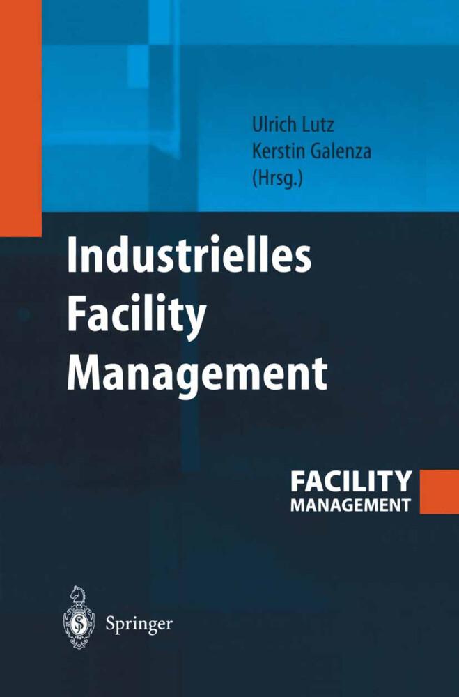 Industrielles Facility Management als Buch (gebunden)