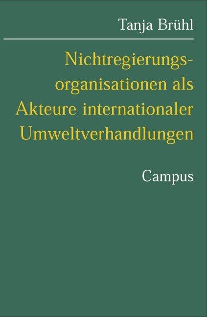 Nichtregierungsorganisationen als Akteure internationaler Umweltverhandlungen als Buch (kartoniert)