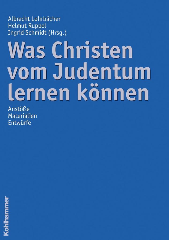 Was Christen vom Judentum lernen können als Buch (kartoniert)