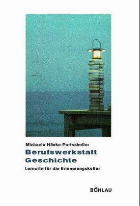 Berufswerkstatt Geschichte als Buch (kartoniert)
