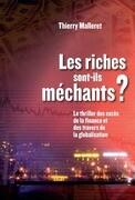 Les riches sont-ils méchants?