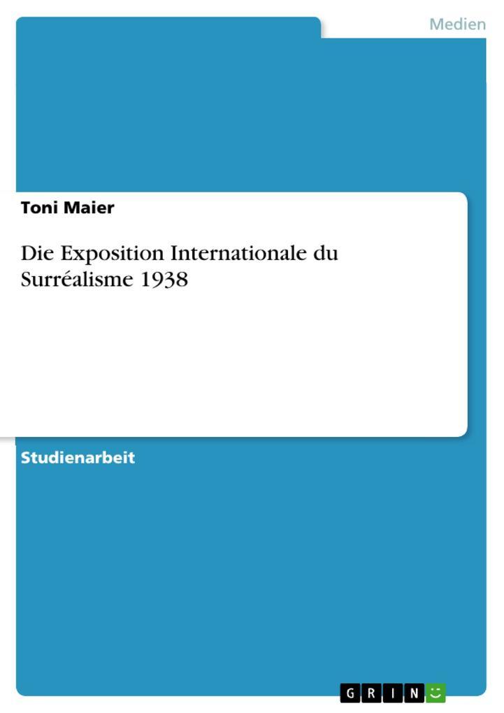 Die Exposition Internationale du Surréalisme 1938 als eBook pdf