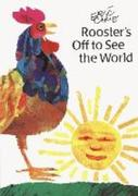 Rooster's Off to See the World: Miniature Edition