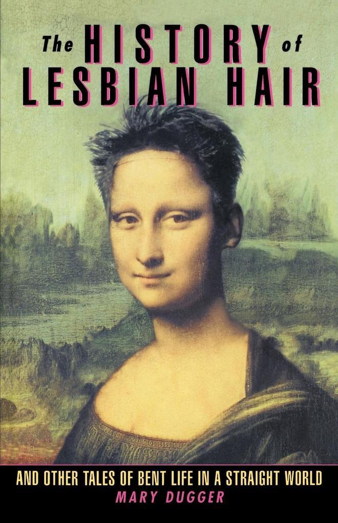 The History of Lesbian Hair als Taschenbuch