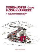 Denkmuster für die Mosaikkarriere