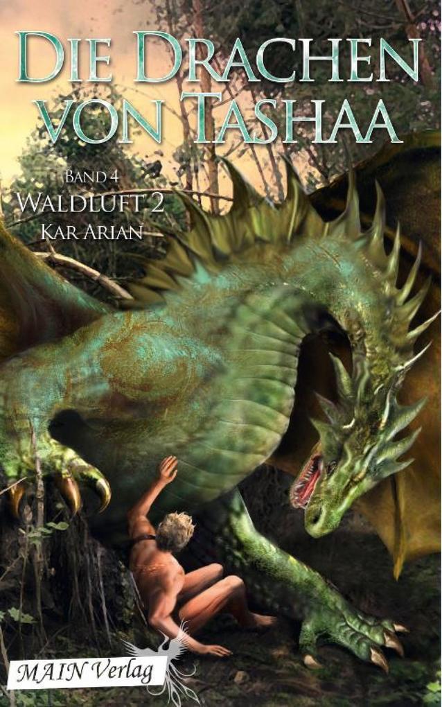 Waldluft - Die Walddrachen als eBook epub