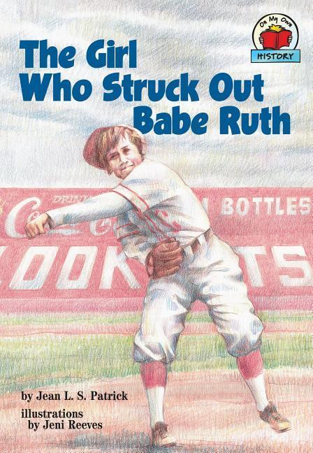 The Girl Who Struck Out Babe Ruth als Taschenbuch