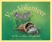 V is for Volunteer: A Tennessee Alphabet