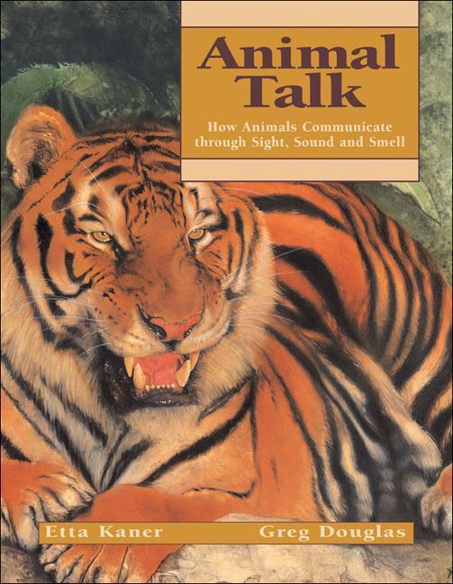 Animal Talk: How Animals Communicate Through Sight, Sound and Smell als Taschenbuch