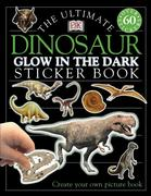 Ultimate Sticker Book: Glow in the Dark: Dinosaur: Create Your Own Picture Book