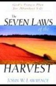 The Seven Laws of the Harvest als Taschenbuch