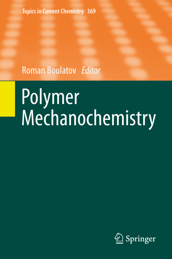 Polymer Mechanochemistry als Buch (gebunden)