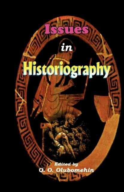 Issues in Historiography als Taschenbuch