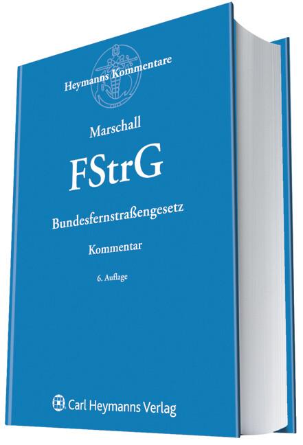 Bundesfernstrassengesetz (FStrG) als Buch (gebunden)