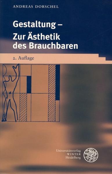 Gestaltung - Zur Ästhetik des Brauchbaren als Buch (kartoniert)