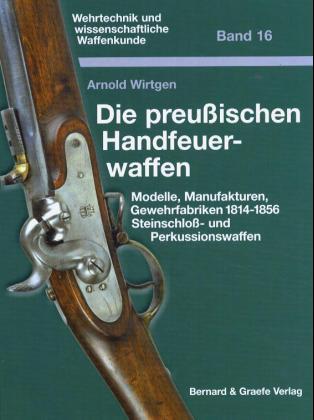Die preußischen Handfeuerwaffen als Buch (gebunden)