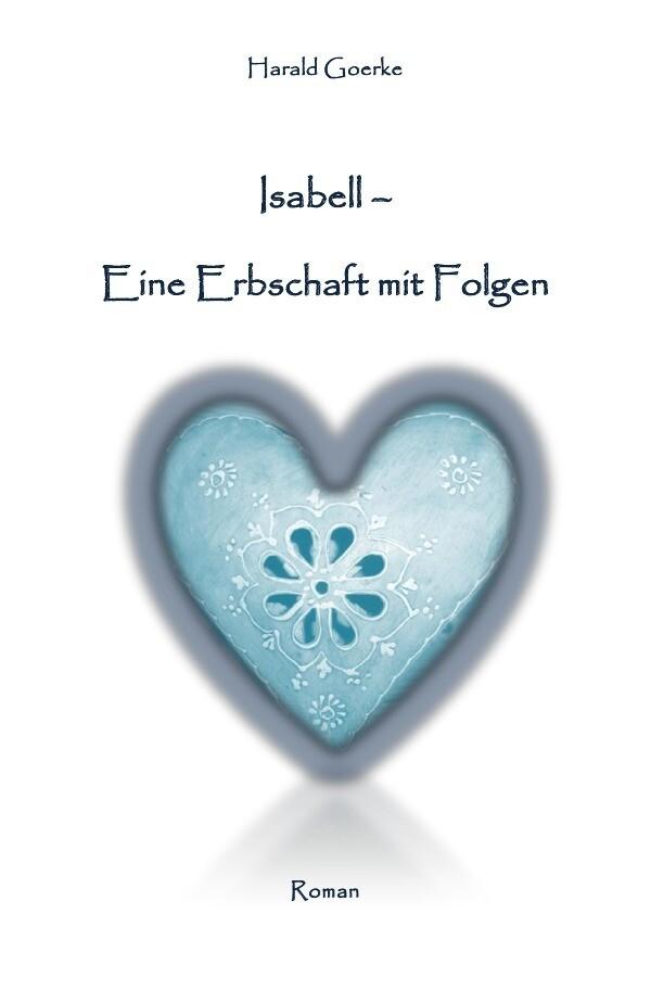 Isabell - Eine Erbschaft mit Folgen als Buch (kartoniert)