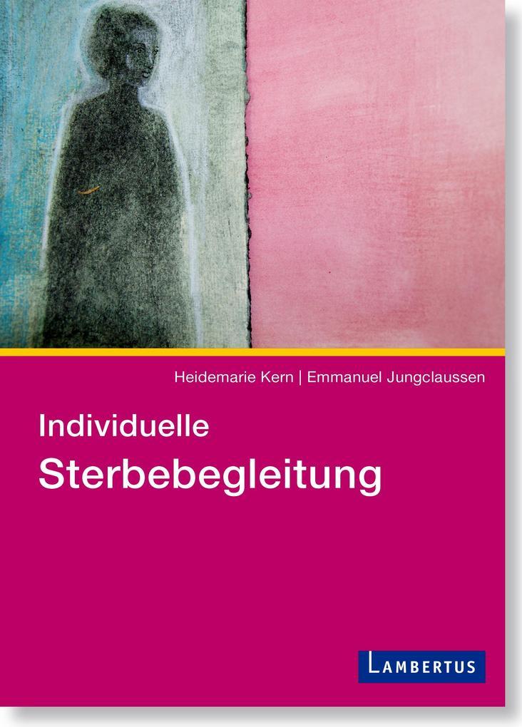 Individuelle Sterbebegleitung als Buch (kartoniert)