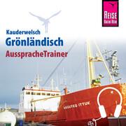 Reise Know-How Kauderwelsch AusspracheTrainer Grönländisch