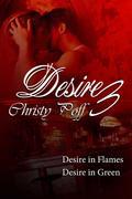 Desire In Flames & Desire Is Green