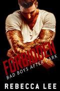 Forbidden: Bad Boys After Dark