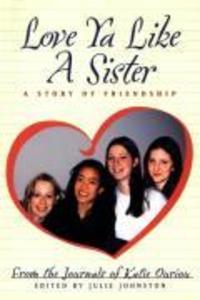 Love YA Like a Sister: A Story of Friendship als Taschenbuch