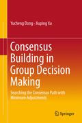 Consensus Building in Group Decision Making