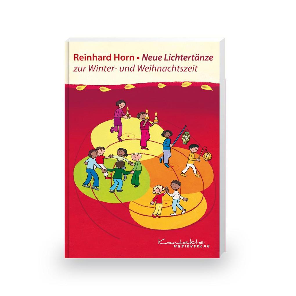 Neue Lichtertänze zur Advents- und Weihnachtszeit als Buch (kartoniert)