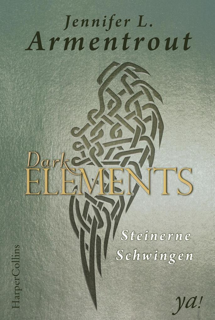 Dark Elements 01 - Steinerne Schwingen als eBook epub