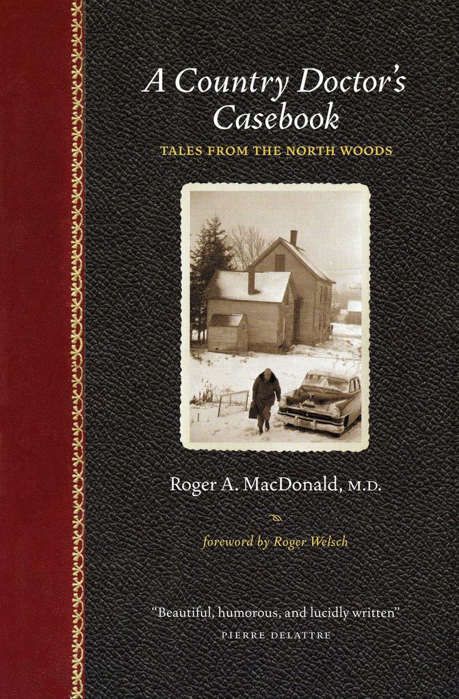 A Country Doctor's Casebook: Tales from the North Woods als Taschenbuch