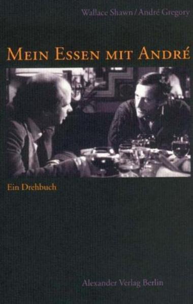 Mein Essen mit André als Buch (kartoniert)