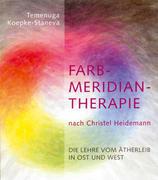 Farbmeridiantherapie nach Christel Heidemann
