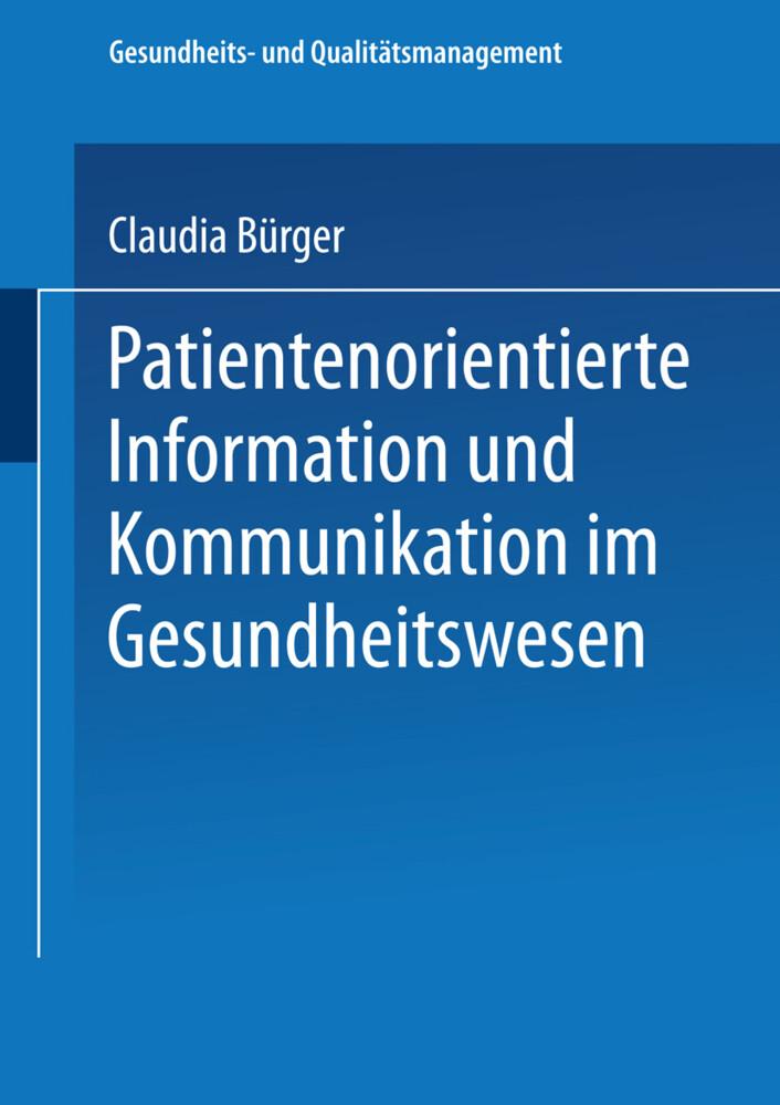 Patientenorientierte Information und Kommunikation im Gesundheitswesen als Buch (kartoniert)