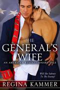 The General's Wife: An American Revolutionary Tale (American Revolutionary Tales, #1)