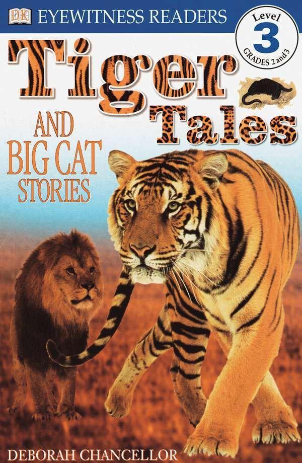 DK Readers L3: Tiger Tales: And Big Cat Stories als Taschenbuch