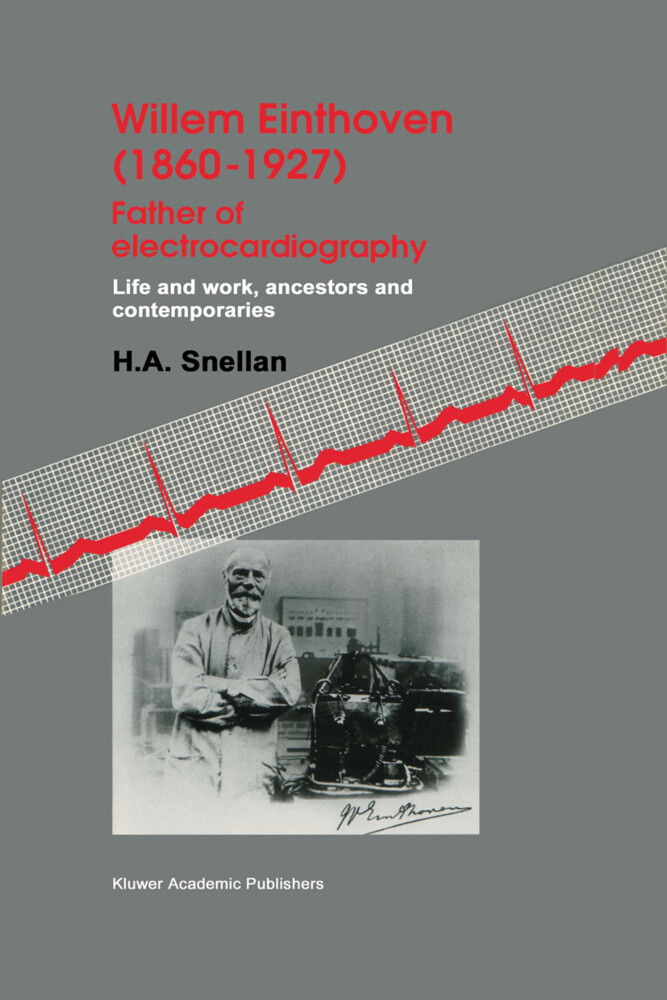 Willem Einthoven (1860-1927) Father of electrocardiography als Buch (kartoniert)