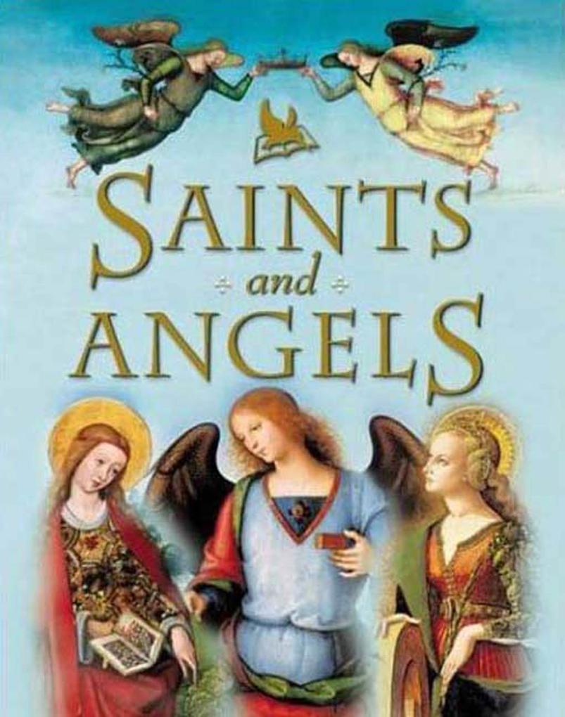 Saints and Angels als Buch (gebunden)