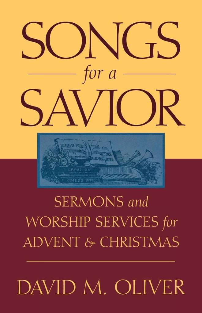 Songs for a Savior als Taschenbuch