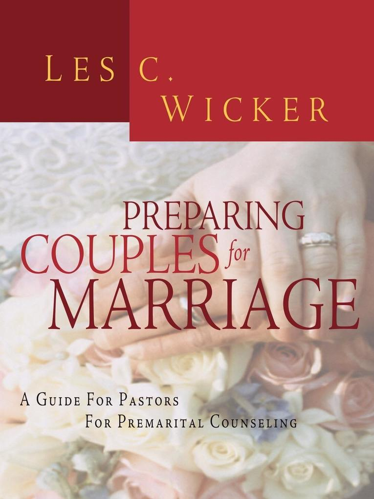 PREPARING COUPLES FOR MARRIAGE als Taschenbuch